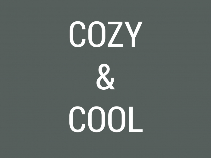 cozy and cool